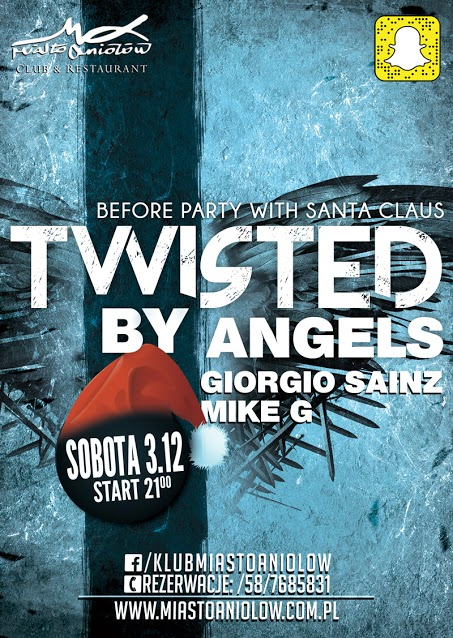 Twisted by Angels – Before Party with Santa Claus –Giorgio Sainz
