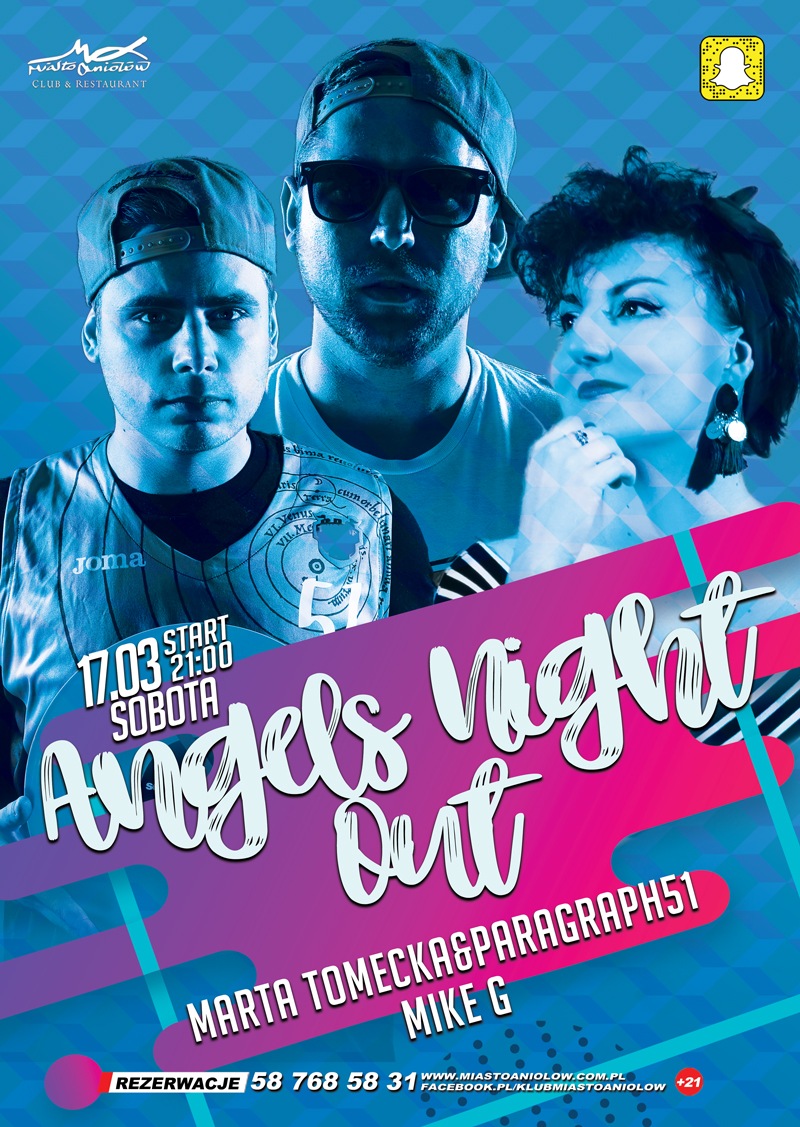 Angels Night Out – Marta Tomecka & Pargraph51 & Mike G