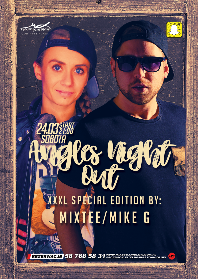 Angels Night Out – Mixtee & MIKE G. - XXXL Special
